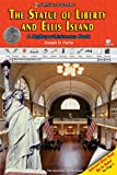 The Statue of Liberty and Ellis Island, Joseph D. Faria, 0766052265