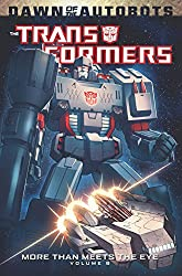 Transformers: More Than Meets The Eye Volume 6