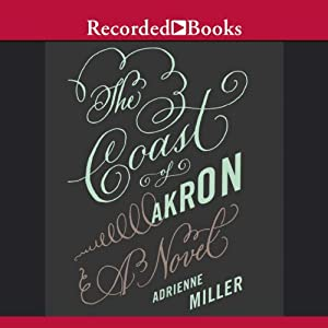 The Coast of Akron Audiobook