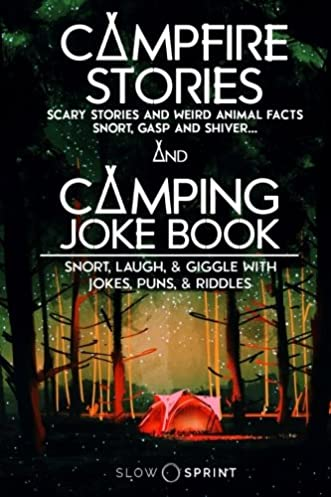 C&fire Stories and C&ing Joke Book (Two Books In One) Slow Sprint 9781974274574 Amazon.com Books  sc 1 st  Amazon.com & Campfire Stories and Camping Joke Book (Two Books In One): Slow ...