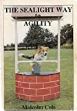 img - for Sealight Way to Agility book / textbook / text book
