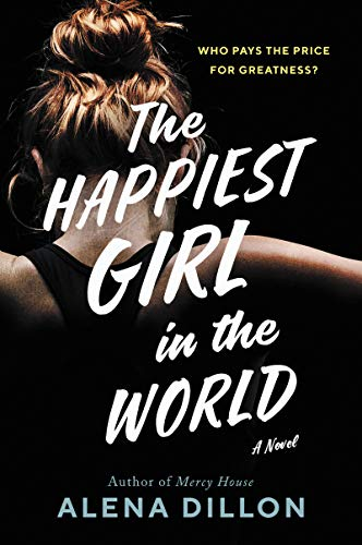 Book Cover: The Happiest Girl in the World: A Novel