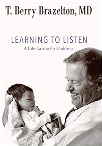 Learning to Listen: A Life Caring for Children (A Merloyd Lawrence