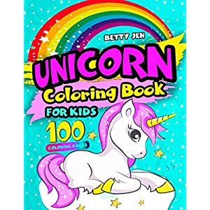Unicorn coloring book for kids. 100 coloring pages: 2019 Unicorn coloring book for girls. Unicorn coloring book for kids ages 4-8, 2-4, 8-12