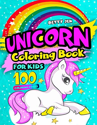 Unicorn coloring book for kids. 100 coloring pages: 2019 Unicorn coloring book for girls. Unicorn coloring book for kids… 3