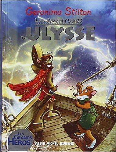 Geronimo Stilton, Tome : Les aventure dUlysse: Amazon.es: Stilton ...