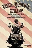 Vagos, Mongols und Outlaws - Als V-Mann bei den brutalsten Biker-Gangs Amerikas
