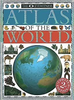 Book The Eyewitness Atlas of the World by Dorling Kindersley (1994-01-01)