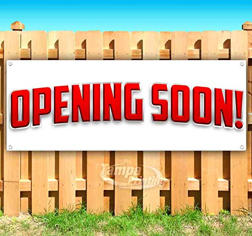 Opening Soon! 13 oz Heavy Duty Vinyl Banner Sign with Metal Grommets, New, Store, Advertising, Flag, (Many Sizes Available) (Banner Outdoor Opening)