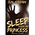 Sleep then my Princess: A thriller.