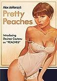Pretty Peaches by Desiree Cousteau