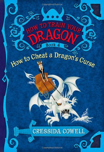 How to Train Your Dragon How to Cheat a Dragons Curse Cressida