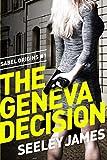 The Geneva Decision: Pia Sabel #1