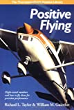 Positive Flying, Richard L. Taylor and William M. Guinther, 1565660242