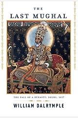 The Last Mughal Kindle Edition