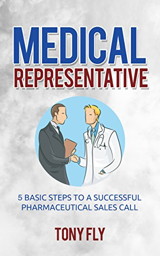 Medical Representative: 5 Basic Steps to a Successful pharmaceutical ...