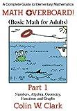 Math Overboard! Part 1, Colin W. Clark, 145751530X