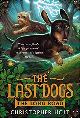 Book [(The Last Dogs: The Long Road)] [By (author) Christopher Holt ] published on (May, 2014)