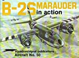 B-26 Marauder in Action, Steve Birdsall, 0897471199
