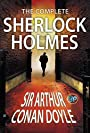 The Complete Sherlock Holmes: All 56 Stories & 4 Novels (Global Classics)