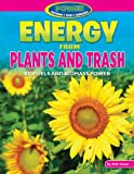 Energy from Plants and Trash, Ruth Owen, 1477702733