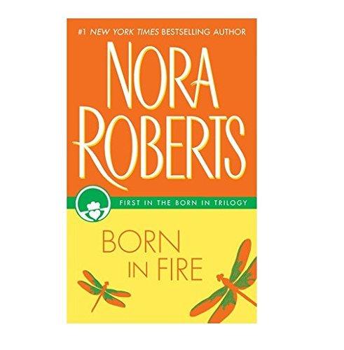 Born In Fire Born In Trilogy, Book 1