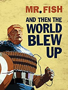And Then the World Blew Up by Fantagraphics