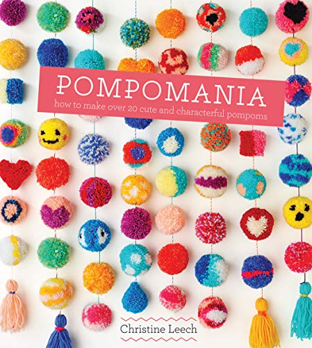 (Pompomania: How to Make Over 20 Cute and Characterful Pompoms)