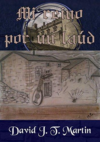 Descargar Libro Mi Reino Por Un Laúd David J. T. Martin