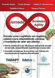 Jornada Business Agility: Entenda como a agilidade nos negócios colabora para adaptabilidade contínua e result