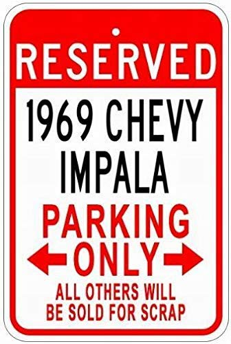 Dozili Metal Signs 1969 69 Chevy Impala Tin Parking Sign Novelty Tin Sign Caution Notice Signs 8