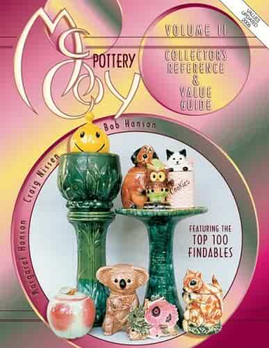 McCoy Pottery: Collector's Reference & Value Guide Featuring the Top 100 Findables (MCCOY POTTERY COLLECTOR'S REFERENCE AND VALUE GUIDE)