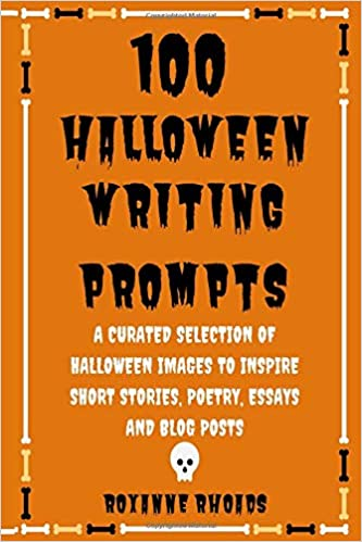 100 Halloween Writing Prompts: A Curated Selection of