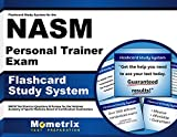 Flashcard Study System for the NASM Personal Trainer Exam: NASM Test Practice Questions & Review for the National Academy of Sports Medicine Board of Certification Examination (Cards)