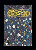 img - for Park's Success With Seeds. With Photographs From The Files Of And By The Staff Photographers Of The Geo. W. Park Seed Co. book / textbook / text book