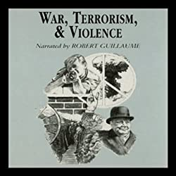 War, Terrorism, and Violence