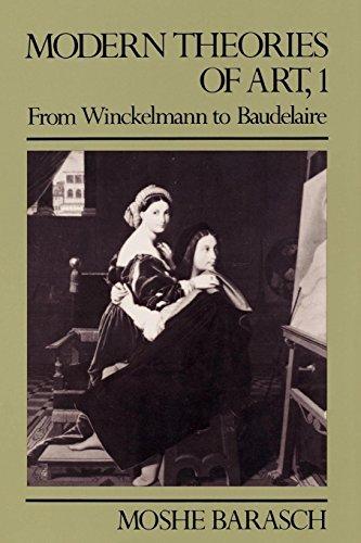 Modern Theories of Art 1: From Winckelmann to Baudelaire