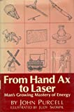 From Hand Ax to Laser, John Francis Purcell, 0814908608