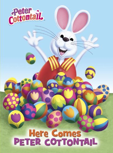 Here Comes Peter Cottontail Board Book (Peter Cottontail)