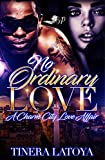 No Ordinary Love: A Charm City Love Story  (No Ordinary Love  Book 1)