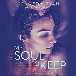 My Soul to Keep (Soul Series, Volume 1)