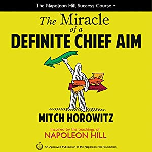 The Miracle of a Definite Chief Aim Audiobook