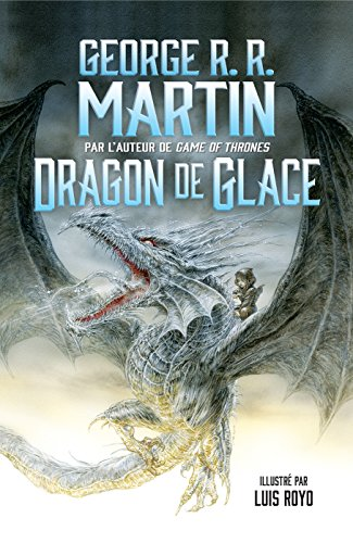Dragon de glace (GRANDS FORMATS) (French Edition)