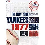 The New York Yankees 1977 World Series