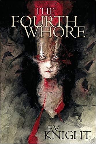 The Fourth Whore: Knight, Ev: 9781947879164: Amazon.com: Books