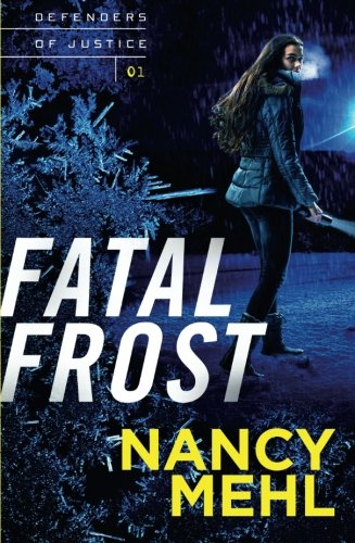Fatal Frost (Defenders of - Mo St Outlet Louis