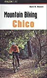 Mountain Biking Chico, Mark M. Menard, 1560448040