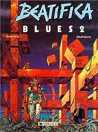 Beatifica Blues, tome 2 par  Jean Dufaux