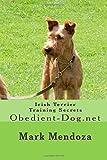 Irish Terrier Training Secrets: Obedient-Dog.net