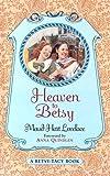 Heaven to Betsy, Maud Hart Lovelace, 0613101278